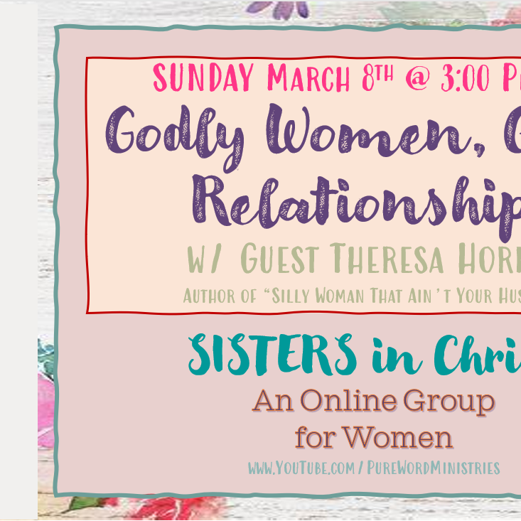 S.I.S.T.E.R.S. in Christ w/ Theresa Hornes
