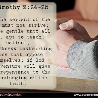 2 Timothy 2:24-25