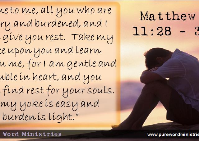 Matthew 11:28 - 30