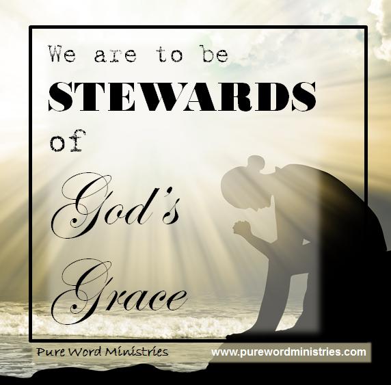 Stewards of God's Grace