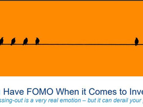 Do You Have FOMO When it Comes to Investing?