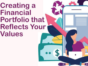 Creating a Financial Portfolio that Reflects Your Values