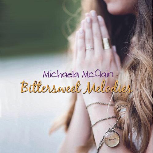 Michaela McClain, Bittersweet Melodies