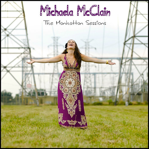 Michaela McClain, The Manhattan Sessions