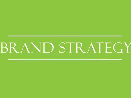 Brand Strategy: What, Why and How