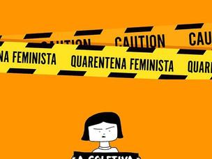 O que é a #quarentenafeminista?
