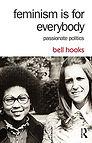 bell hooks. feminism is for everybody