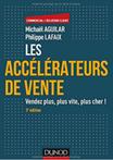 Livre Les accélérateurs de vente - Michael Aguilar - Dunod