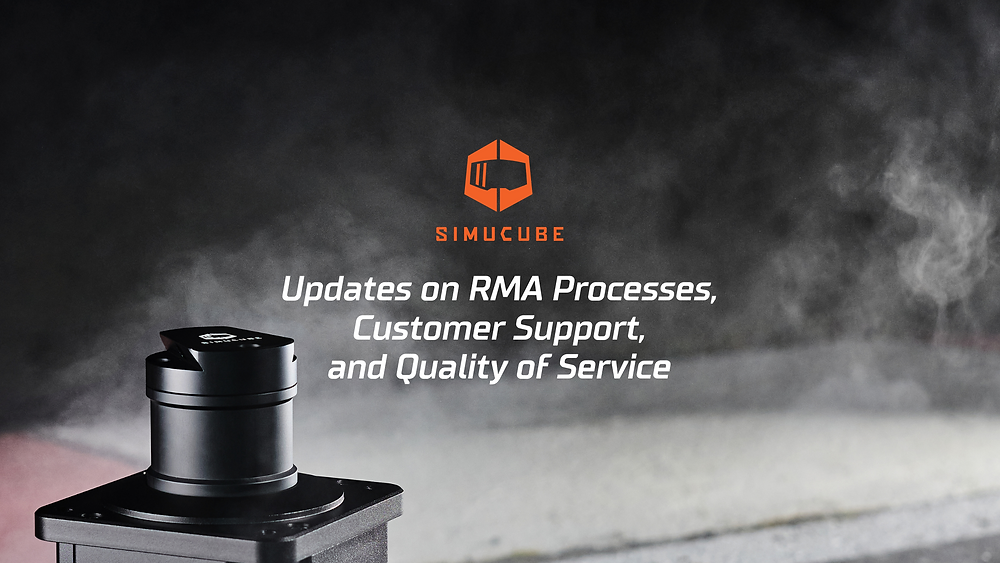 Simucube is updating its RMA processes, customer support and quality of service and will ensure to maintain the fastest support to keep sim racers in racing with their Simucube 2 Sport, Pro and Ultimate Direct Drive Force Feedback Wheelbase.