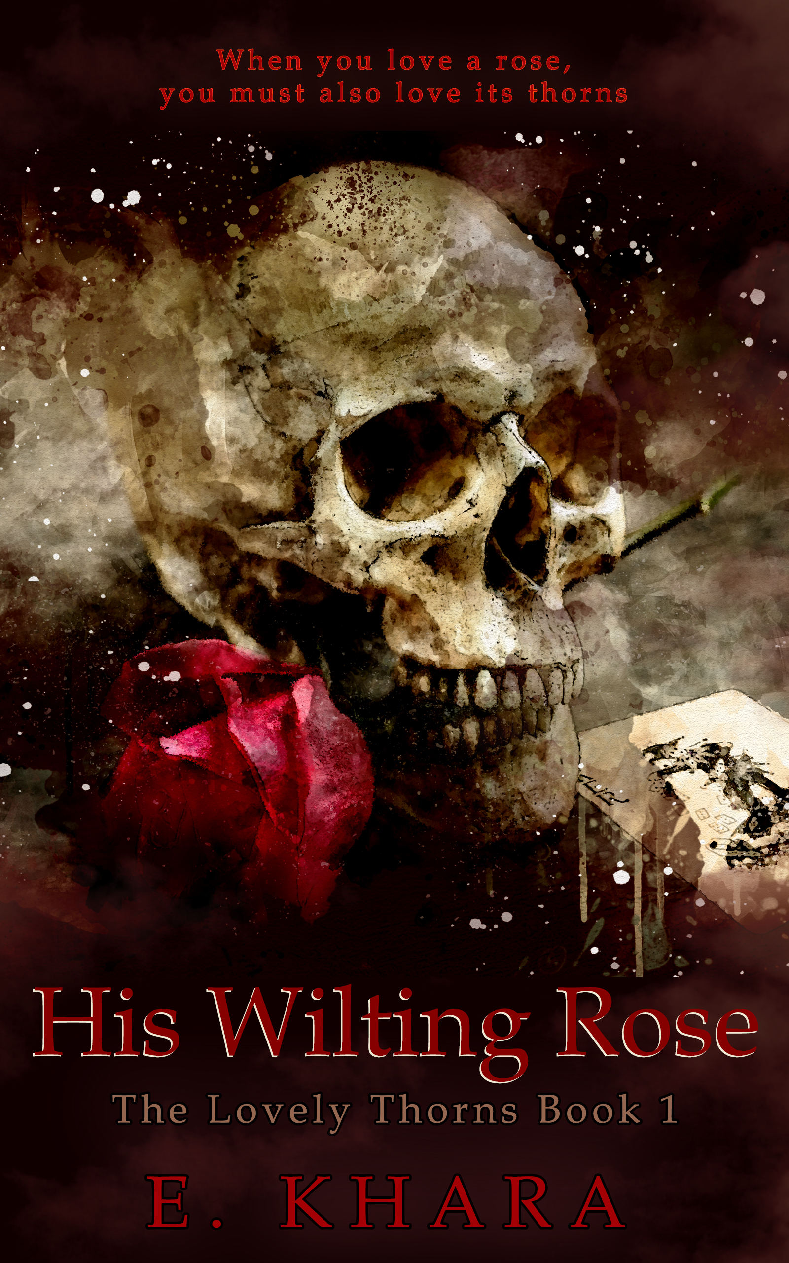 AUTHOR_E.Khara_His Wilting Rose_Ebook_FI
