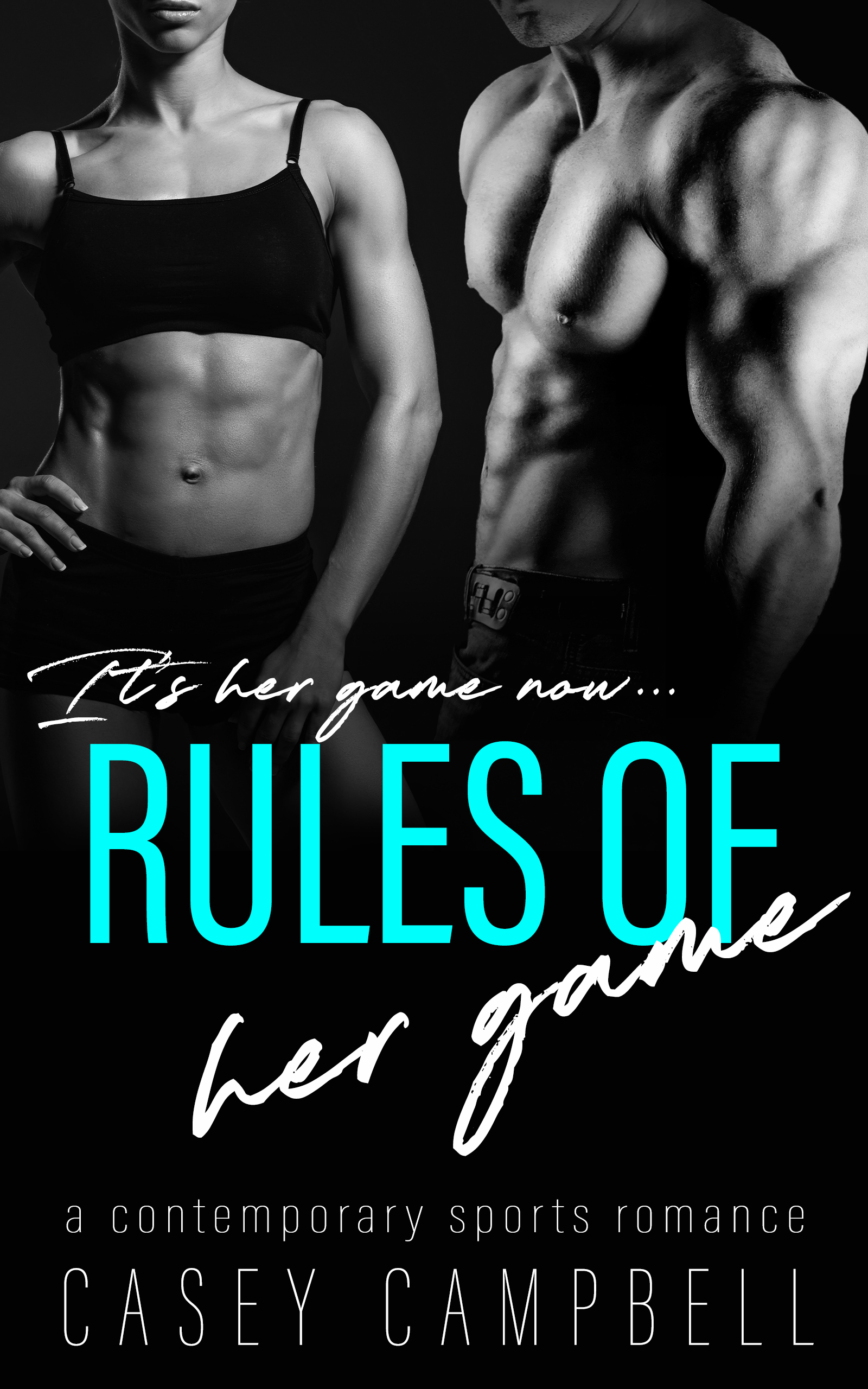 AUTHOR_CASEY CAMPBELL_Rules of her game.