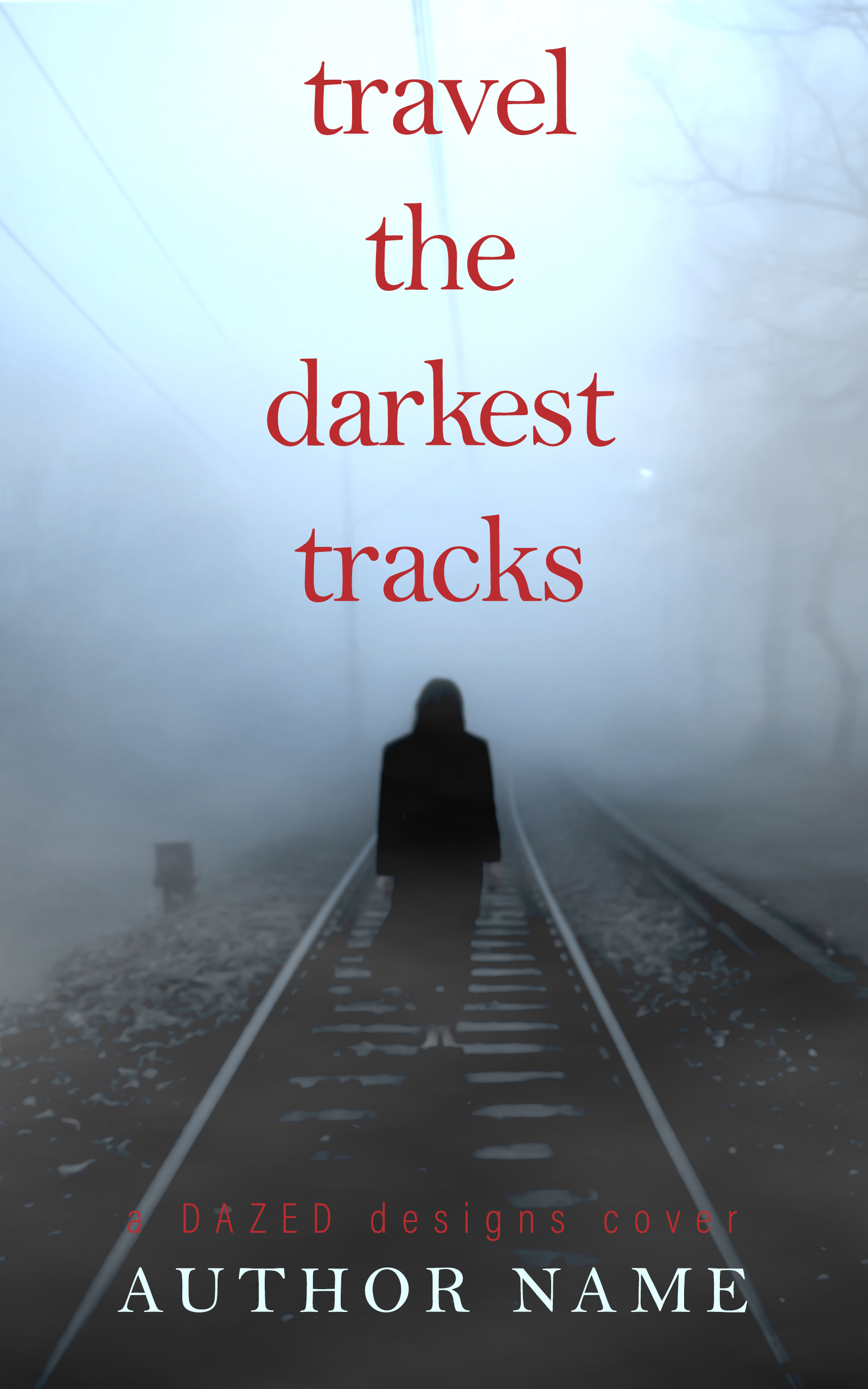 Travel the darkest tracks.jpg