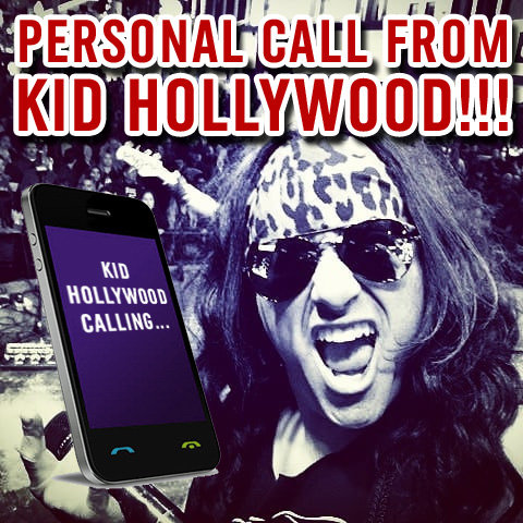 GET A PERSONAL PHONE CALL FROM KID HOLLYWOOD