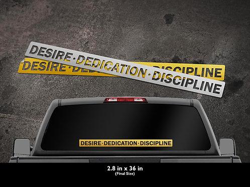 "H2HCTC Plotted window decals ""Desire Dedication Discipline"" framed"