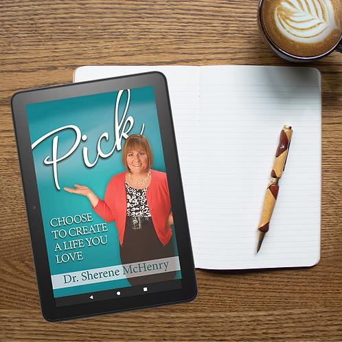 Digital- Pick: Choose to Create a Life You Love
