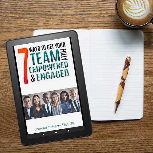 Digital- 7 Ways to Get Your Team Fully Empowered & Engaged