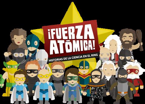A LAS PIÑAS POR LA CIENCIA! RESEÑA DE FUERZA ATÓMICA