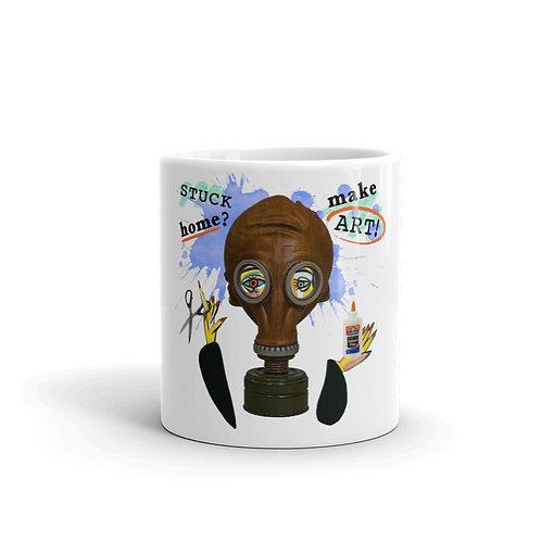 """Stuck Home? Make Art!"" Mug"