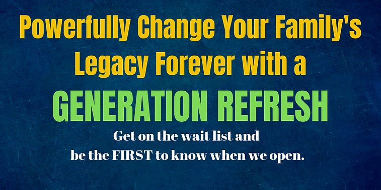 Powerfully Change Your Family's Legacy F