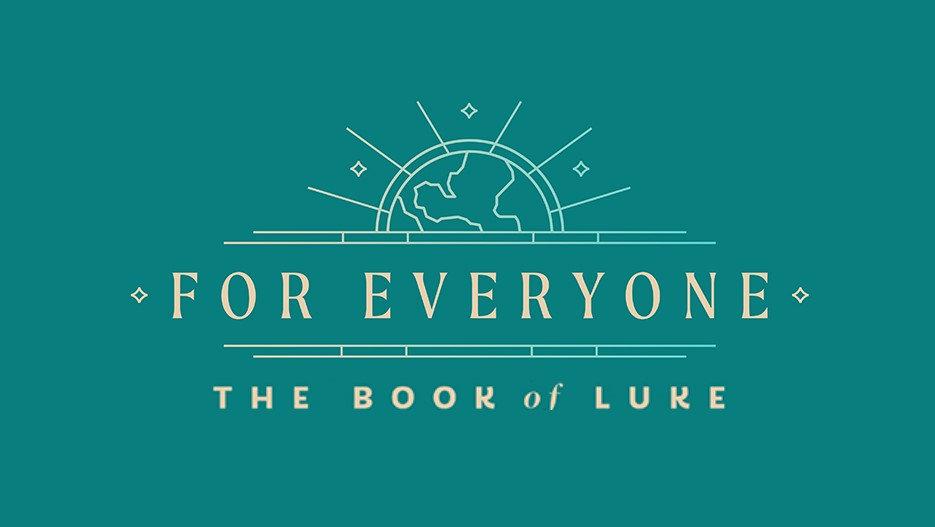 For-Everyone-Luke_Edited Bulliten.jpg