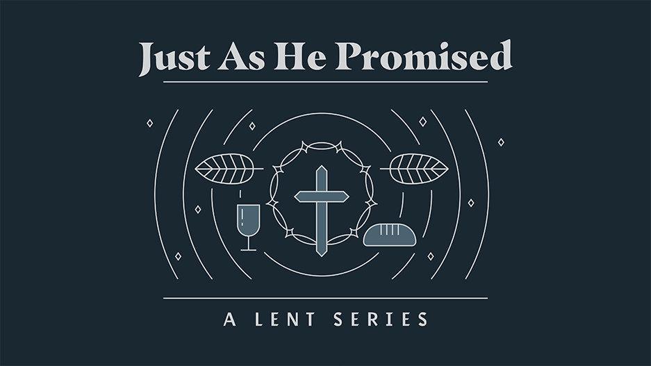 Just-As-He-Promised_LowRes-WebSlide.jpg