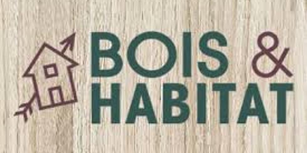 Bois et Habitat Visite ( à confirmer)