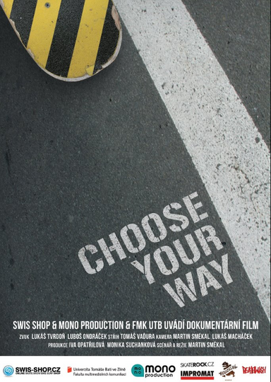 Choose your way . 2012 . 32min