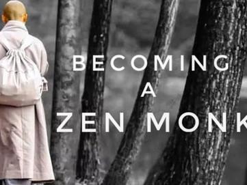 Becoming a Zen Monk