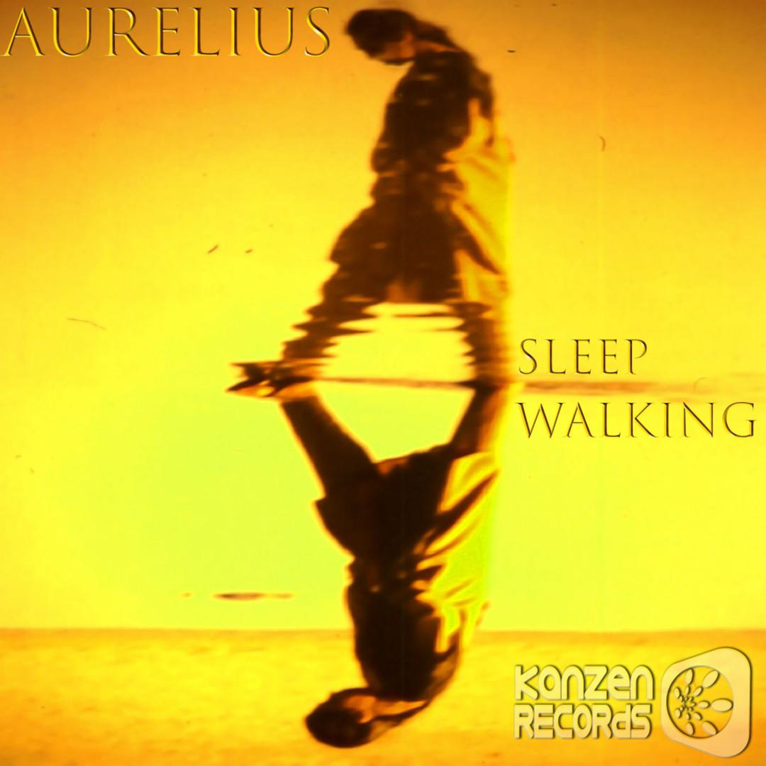 KNZ069 Aurelius - Sleep Walking EP