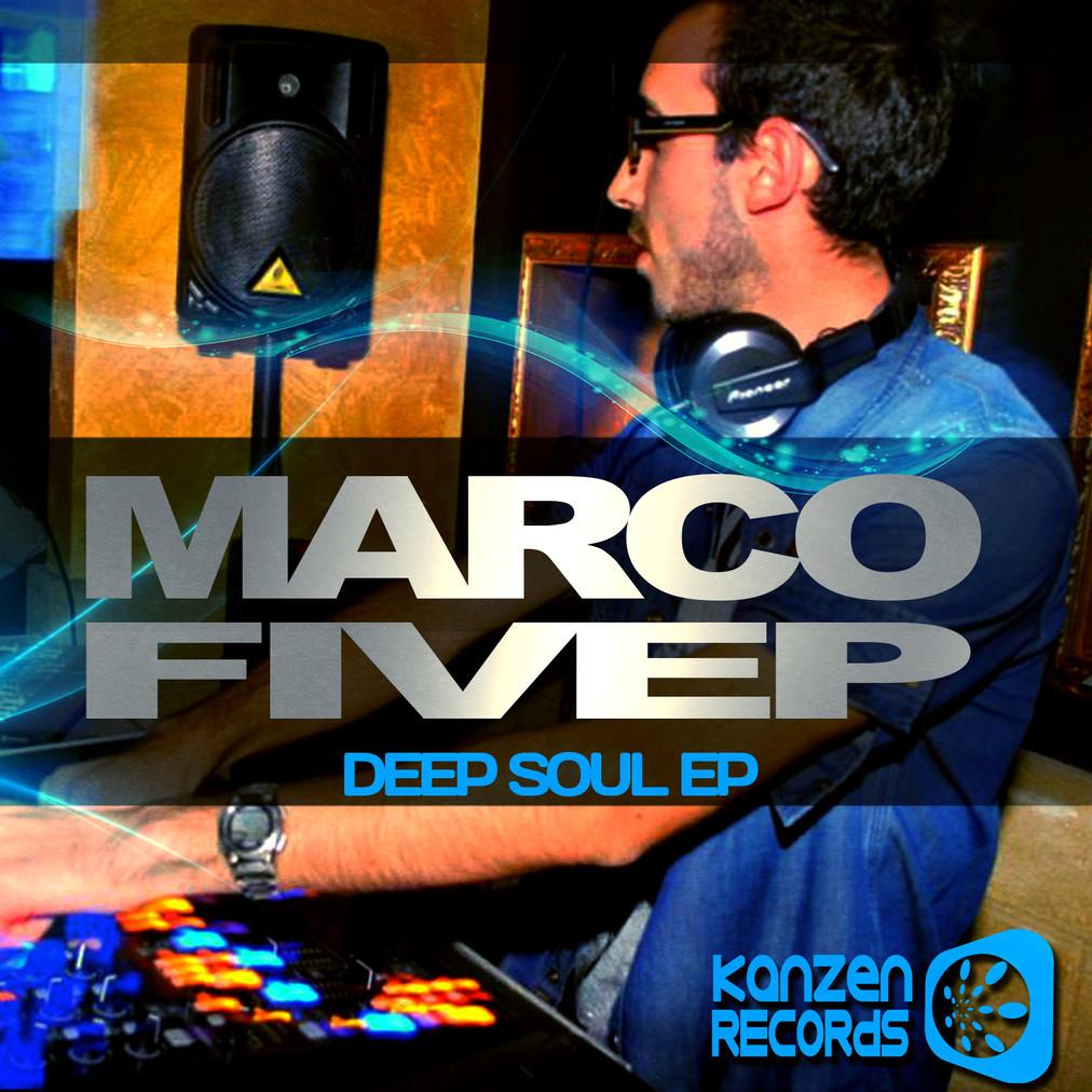 KNZ032 Marco Fivep - Deep Soul EP