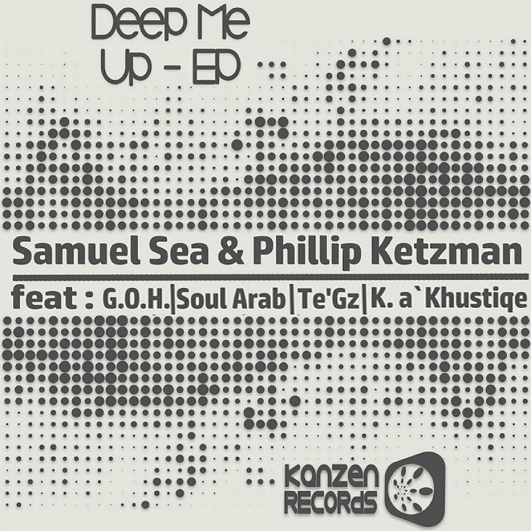 KNZ056 Samuel Sea & Phillip Ketzman - Deep Me Up EP