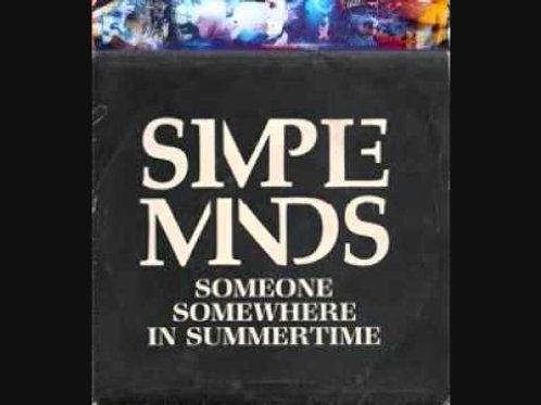 Someone Somewhere (In Summertime) - Simple Minds