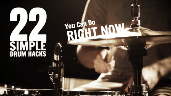 22 SIMPLE DRUM HACKS | You Can Do Right Now