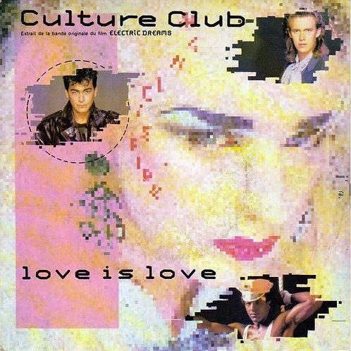 Love Is Love - Culture Club