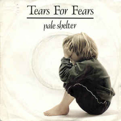Pale Shelter - Tears For Fears