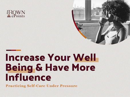 Increase Your Well Being and Have More Influence