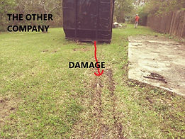 lawn damage from dumpster rental, roll off damage.jpg1.jpg