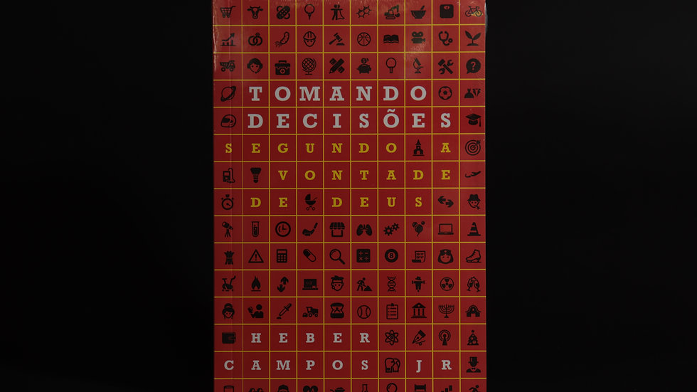 Tomando decisões segundo a vontade de Deus, Heber Campos Jr.