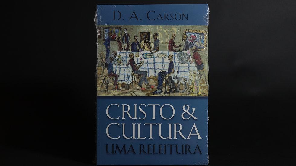 Cristo e a cultura, D. A. Carson
