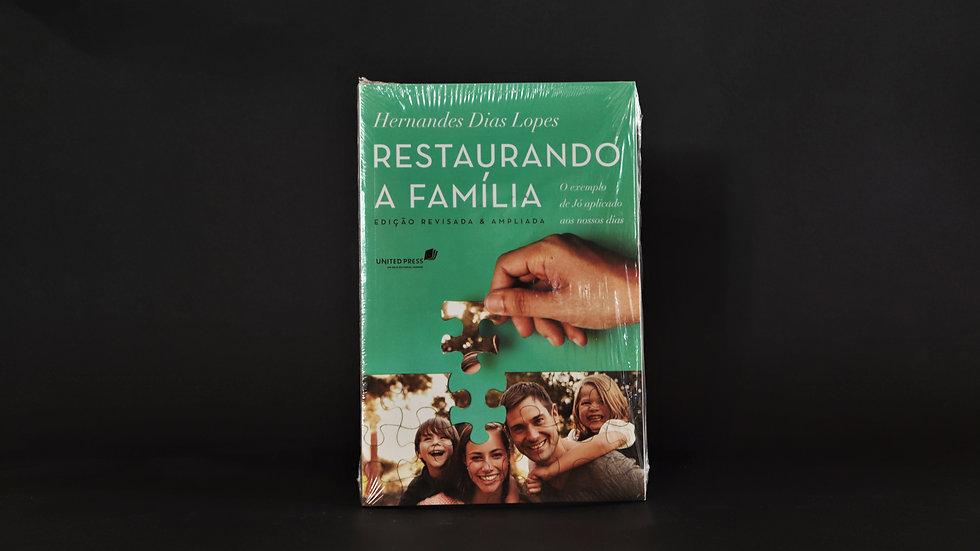 Restaurando a família, Hernandes Dias Lopes