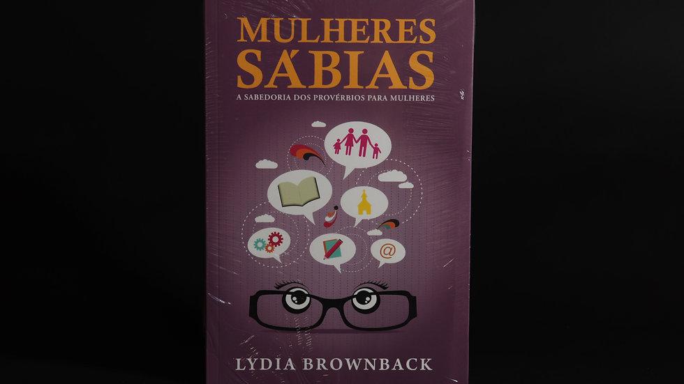 Mulheres Sábias, Lydia Brownback