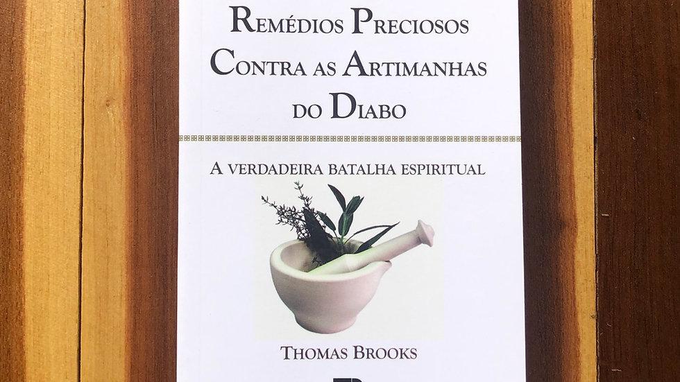 Remédios Preciosos Contra as Artimanhas do Diabo, Thomas Brooks