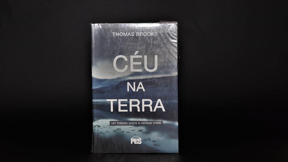 Céu na terra, Thomas Brooks