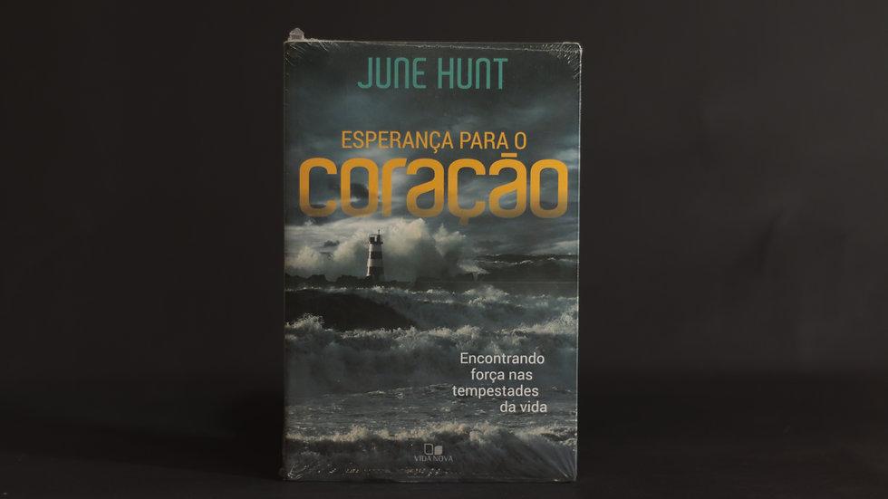 Esperança para o coração, June Hunt