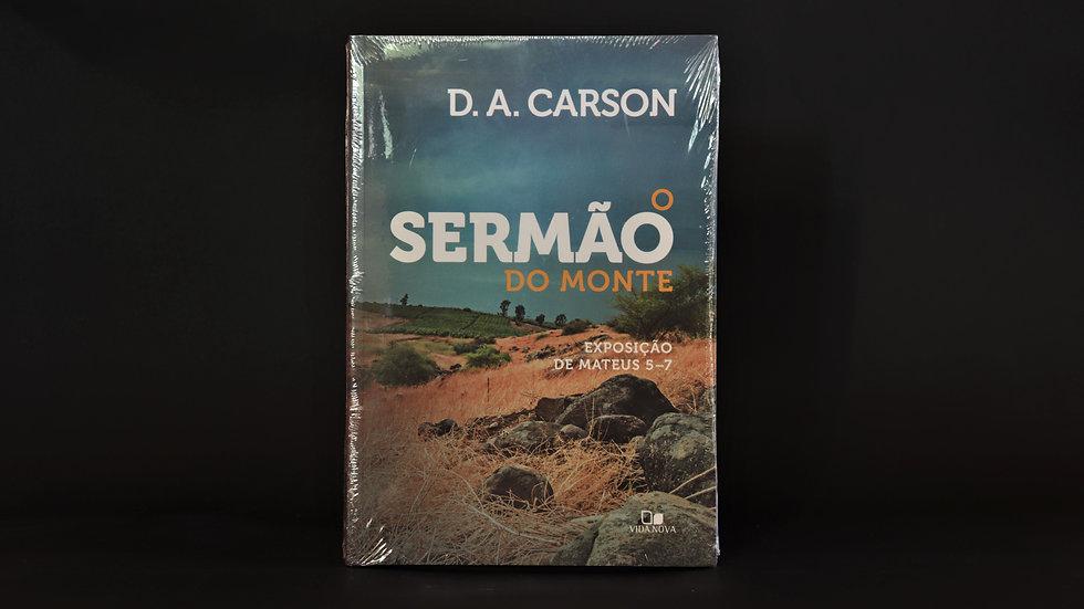 O sermão do monte, D. A. Carson