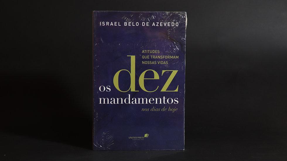 Os dez mandamento nos dias de hoje, Israel Belo de Azevedo