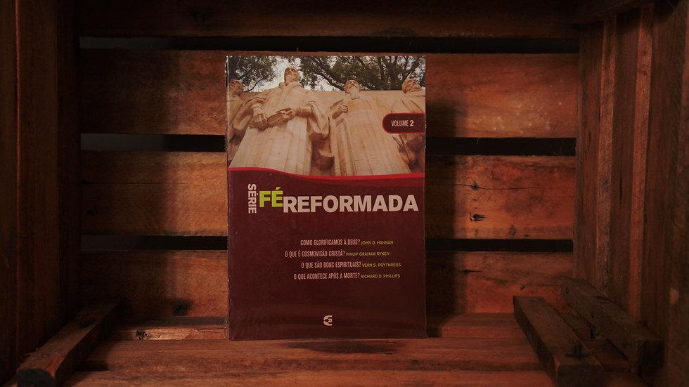 Série Fé Reformada - Vol.2