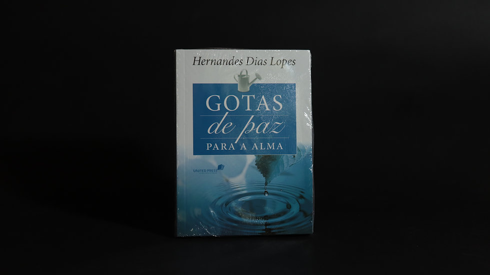 Gotas de paz para a alma, Hernandes Dias Lopes