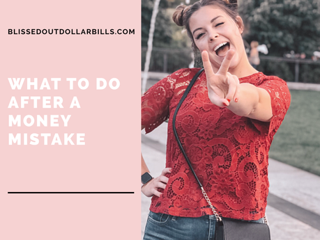 What to do After a Money Mistake