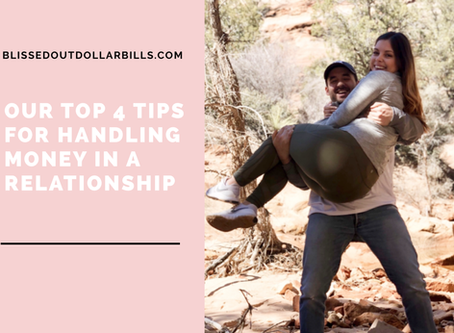 Our Top 4 Tips for Handling Money in a Relationship (with special co-writer: Cody Martin)
